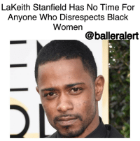 "Memes, 🤖, and Bond: LaKeith Stanfield Has No Time For  Anyone Who Disrespects Black  Women  balleralert LaKeith Stanfield Has No Time For Anyone Who Disrespects Black Women -blogged by @BenitaShae ⠀⠀⠀⠀⠀⠀⠀⠀⠀ ⠀⠀⠀⠀⠀⠀⠀⠀⠀ If you disrespect black women, "" AtlantaFX"" actor LaKeithStanfield isn't here for it. ⠀⠀⠀⠀⠀⠀⠀⠀⠀ ⠀⠀⠀⠀⠀⠀⠀⠀⠀ In a one-minute video, Stanfield recounted a conversation he had with a driver working on the set of his new project. The driver thought they were bonding and decided to vent. ⠀⠀⠀⠀⠀⠀⠀⠀⠀ ⠀⠀⠀⠀⠀⠀⠀⠀⠀ ""Some dude, one of the drivers who takes us from point A to point B on this project that I'm working on, and he's like, 'Yo, black women they're the hardest to deal with, man. They're the most fucked-up version of a woman you could have,'"" Stanfield said in the video. ⠀⠀⠀⠀⠀⠀⠀⠀⠀ ⠀⠀⠀⠀⠀⠀⠀⠀⠀ ""I said, 'Whoa, whoa, wait, you talking to the wrong person, man, because as far as I'm concerned, it's the most beautiful aspect of black woman is that they've been through the most shit you could go through in this country. You know what I mean?"" he added. ""They really have been through the most shit, and that's a beautiful thing. That's something that ... should empower you to be a better version than what the fuck you are. Instead of having you feel beat down by it, it empowers you to be better."" ⠀⠀⠀⠀⠀⠀⠀⠀⠀ ⠀⠀⠀⠀⠀⠀⠀⠀⠀ ""So the woman that's been through the most, that's the one I want on my side,"" Stanfield continued. ""Because she understands when I go through some sh*t; she knows how to deal with the shit because she done been through it all. And that's a beautiful thing. Don't ever throw 'em on the back burner like they f**ked up, because you don't understand what the fuck they went through. That's b***h-n***a shit."" ⠀⠀⠀⠀⠀⠀⠀⠀⠀ ⠀⠀⠀⠀⠀⠀⠀⠀⠀ Kudos to you LaKeith!"