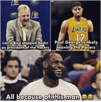 A Ac Acc Accu Accur Accura Accurat Accurate: LAKERS  Larry Bird stepped down  Paul George is likely  as president of the Pacers  leaving the Pacers  All because of this man A Ac Acc Accu Accur Accura Accurat Accurate