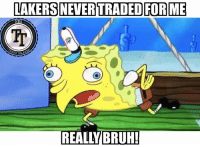 Bruh, Los Angeles Lakers, and Paul George: LAKERS NEVER TRADED FOR ME  H TALK  REALLY BRUH Paul George really think the fans are that stupid? Come on now🤥 what a cop out🤦♂️BE-GONE-BIAAATCH😂 #keepingitreal