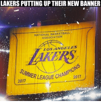 Basketball, Finals, and Los Angeles Lakers: LAKERS PUTTING UPTHEIR NEW BANNER  NATIONAL BASKETBALL  ASSOCIATION  LOSANGELES  AGUE CHAMPIONS  ECHA , 2011  EAUE CH 201  2017  @NBAMEMES LakeShow celebrating like they won the NBA Finals.