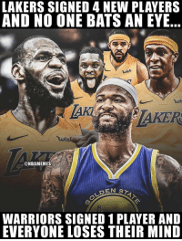 DeMarcus Cousins, Internet, and Los Angeles Lakers: LAKERS SIGNED 4 NEW PLAYERS  AND NO ONE BATS AN EYE..  TAKER  uis  ONBAMEMES  WARRIORS SIGNED 1 PLAYER AND  EVERYONE LOSES THEIR MIND The Warriors have officially broken the internet with their DeMarcus Cousins agreement. LeBron James and the Lakers are against all odds...again.  What a difference a day makes. 😳 https://t.co/tznn4qOsNX