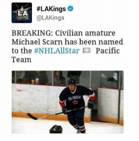 Memes, 🤖, and Lakings:  #LAKings  LA  @LAKings  ALL STAR  BREAKING: Civilian amature  Michael Scarn has been named  to the  #NHLAllStar Pacific  Team  IAR 😅😅😅