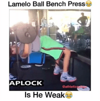 Whos mans is this 😂: Lamelo Ball Bench Press  APLOCK  @athletic  Is He Weak Whos mans is this 😂