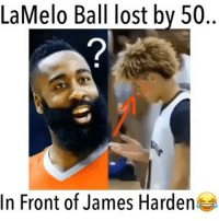 James Harden, Memes, and Lost: LaMelo Ball lost bv 50  2  In Front of James Harden LaMelo!👀😫 Who is your favorite Ball Brother? 🤔 Comment below! 👇 - Follow @fullcourtplayz for more! - Via: @shootinguards