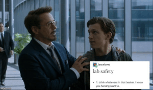 Fucking, You, and Beaker: lanceloved  lab safety  1. drink whatevers in that beaker.I know  you fucking want to