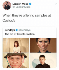 Math, Test, and Zendaya: Landon Moss  @_LandonMoss  When they're offering samples at  Costco's  Zendaya @Zendaya  The art of transformation Im gonna ace my math test...