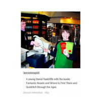 Books, Daniel Radcliffe, and Memes: lannistersg  A young Daniel Radcliffe with the books  Fantastic Beasts and Where to Find Them and  Quidditch through the Ages  Source: helenation athp My Mom straightened my hair last night. harrypotter ronweasley hermionegranger thegoldentrio dracomalfoy narcissamalfoy luciusmalfoy jamespotter siriusblack remuslupin peterpettigrew ginnyweasley georgeweaslsey fredweasley oliverwood severussnape lilypotter oliverphelps jamesphelps danielradcliffe emmawatson rupertgrint tomfelton jasonisaacs bonniewright helenabonhamcarter bellatrixlestrange
