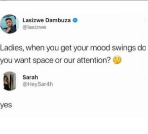 25 Best Mood Swings Memes Girl Memes Girlfriend Memes