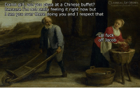 feeling-it: LASSICAL ART MEMES  Damn girl, are you pizza at a Chinese buffet?  Because I'm not really feeling it right now but  I see you over there  are you pizz  artmemes  doing you and I respect that  Lol fuck  off Jacob