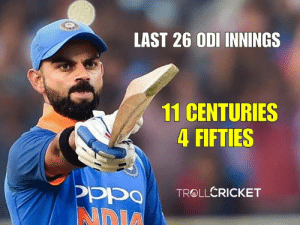 Memes, 🤖, and Odi: LAST 26 ODI INNINGS  11 CENTURIES  4 FIFTIES G.O.A.T.  << f@lcon >>