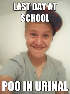 LAST DAY AT SCHOOL poo IN URINAL - Foul Bachelor Josh - quickmeme: LAST DAY AT  SCHOOL  POO IN URINAL  quickmeme.co LAST DAY AT SCHOOL poo IN URINAL - Foul Bachelor Josh - quickmeme