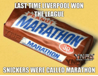 """hit """"LIKE"""" if you remember when they were called this: LAST TIMELIVERPOOL WON  THE LEAGUE  MARATHO  MN  SNICKERS WERE CALLED MARATHON hit """"LIKE"""" if you remember when they were called this"""