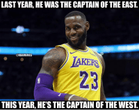 Nba, King, and East: LAST YEAR, HE WAS THE CAPTAIN OF THE EAST.  NBAMEMES  IAKERS  23  THIS YEAR, HE'S THE CAPTAIN OF THE WEST. Different conference, same king 👑