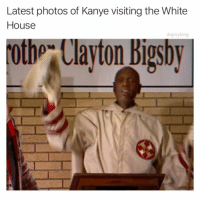 Kanye, White House, and House: Latest photos of Kanye visiting the White  House  drgrayfang  th Clayton Bigsby