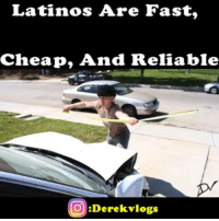 When It Comes To Manual Labor (Construction, Welding, Mechanic, Etc) We Latinos Offer Some Of The Best Work With The Cheapest Prices Out There 😌 That's Why So Many People Hire Latinos 😀 However, There Are Latinos Who Also Do MickeyMouse Work 😅 So Be Careful 😊😂 💀Follow ➡ @Derekvlogs💀 👻Snapchat: Derekvlogs👻 🚨FULL VIDEO: LINKS IN BIO 🚨 Derekvlogs LatinoDad: Latinos Are Fast,  Cheap And Reliable  O Derek vlogs When It Comes To Manual Labor (Construction, Welding, Mechanic, Etc) We Latinos Offer Some Of The Best Work With The Cheapest Prices Out There 😌 That's Why So Many People Hire Latinos 😀 However, There Are Latinos Who Also Do MickeyMouse Work 😅 So Be Careful 😊😂 💀Follow ➡ @Derekvlogs💀 👻Snapchat: Derekvlogs👻 🚨FULL VIDEO: LINKS IN BIO 🚨 Derekvlogs LatinoDad
