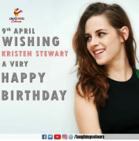 Birthday, Happy Birthday, and Gorgeous: LAUGHING  Colowrs  9th APRIL  WISHING  KRISTEN STEWART  A VERY  HAPPY  BIRTHDAY  EA M。回參/laughingcolours Birthday Wishes To Gorgeous Hollywood Actress #KristenStewart 🙂