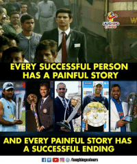 Indianpeoplefacebook, Story, and Person: LAUGHING  EVERY SUCCESSFUL PERSON  HAS A PAINFUL STORY  AND EVERY PAINFUL STORY HAS  A SUCCESSFUL ENDING