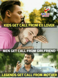 Ex's, Kids, and Girlfriend: LAUGHING  KIDS GET CALL FROM EX LOVER  MEN GET CALL FROM GIRLFRIEND  LEGENDS GET CALL FROM MOTHER