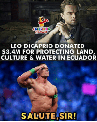 leo dicaprio: LAUGHING  LEO DICAPRIO DONATED  $3.4M FOR PROTECTING LAND,  CULTURE & WATER IN ECUADOR  SALUTE SIR!