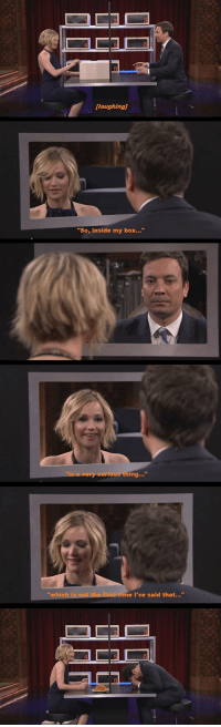 "<p>Jennifer Lawrence Plays Box Of Lies On The Tonight Show.</p>: laughing]  ""So, inside my box.""  whic  me I've said that..."" <p>Jennifer Lawrence Plays Box Of Lies On The Tonight Show.</p>"