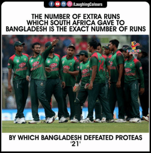 #CWC2019 #BANvSA: /LaughingColours  f  THE NUMBER OF EXTRA RUNS  WHICH SOUTH AFRICA GAVE TO  BANGLADESH IS THE EXACT NUMBER OF RUNS  acc.  LAUGNING  Coewr  eoy  heny  MAB  LANGAA  Ablioy  BY WHICH BANGLADESH DEFEATED PROTEAS  21 #CWC2019 #BANvSA