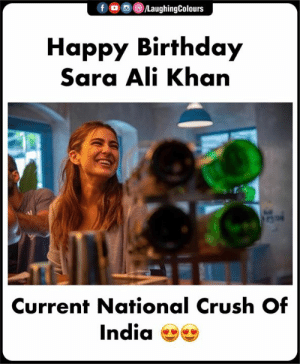 #SaraAliKhan: LaughingColours  fo  Наpрy Birthday  Sara Ali Khan  Current National Crush Of  India #SaraAliKhan