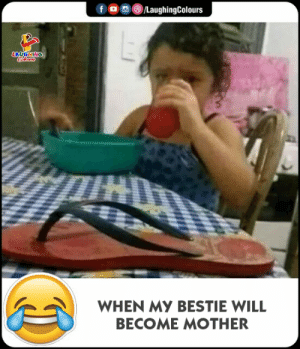 Indianpeoplefacebook, Mother, and Will: LaughingColours  LAUGHING  WHEN MY BESTIE WILL  BECOME MOTHER