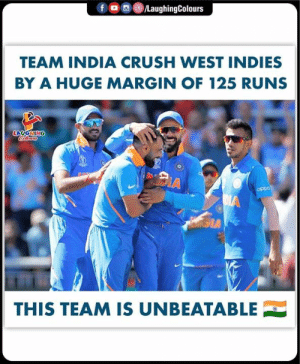 #INDvWI  #CWC19: /LaughingColours  TEAM INDIA CRUSH WEST INDIES  BY A HUGE MARGIN OF 125 RUNS  LAUGHING  Colewrs  A  oppo  DIA  GIA  THIS TEAM IS UNBEATABLE #INDvWI  #CWC19