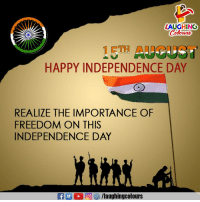 #HappyIndependenceDay #JaiHind 🇮🇳️ 🙂: LAUGHINO  HAPPY INDEPENDENCE DAY  REALIZE THE IMPORTANCE OF  FREEDOM ON THIS  INDEPENDENCE DAY #HappyIndependenceDay #JaiHind 🇮🇳️ 🙂