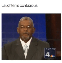 Funny, Contagious, and Laughter: Laughter is contagious  6:47 63  4 We all know who laughs like this !!!😂💀