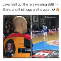Bbb, Memes, and Business: Lavar Ball got the refs wearing BBB T-  Shirts and their logo on the court >  @nbaontojp  GBALLERVt  Vytauta Lavar is making business moves 🔥😂👀 - Follow @_nbamemes._