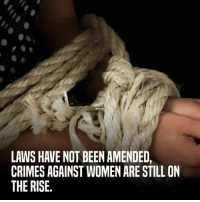 Memes, Conscience, and 🤖: LAWS HAVE NOT BEENAMENDED,  CRIMES AGAINST WOMEN ARE STILL ON  THE RISE In 2012, a young woman was brutalised beyond belief, shaking the conscience of a nation. Never forget #Nirbhaya but how much as a Nation have we changed after this incident?