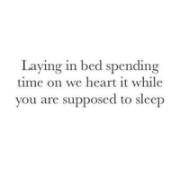 we heart it: Laying in bed spending  time on we heart it while  you are supposed to sleep
