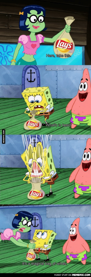 Magical bag of windsomg-humor.tumblr.com: Lays  Here, take this.  00  What's in here?  Lays  00  lays  Lays  It's a magical bag of winds.  FUNNY STUFF ON MEMEPIX.COM  MEMEPIX.COM Magical bag of windsomg-humor.tumblr.com