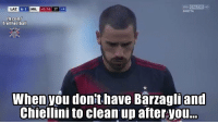 Memes, fb.com, and 🤖: LAZ  4-1  MIL  45:16 2T4  DIRETTA  Fb.com/  TrollFootball  When you dont have Barzagli and  Chiellini to clean up afteryou. 😂👏🏽