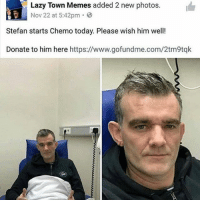 guys this is robbie rotten please pray for him: Lazy Town Memes added 2 new photos  Nov 22 at 5:42pm  Stefan starts Chemo today. Please wish him well!  Donate to him here https://www.gofundme.com/2tm9tqk guys this is robbie rotten please pray for him