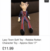 "found this on ebay and i might actually consider getting it: Lazy Town Soft Toy Robbie Rotten  Character Toy Approx Size 17""  211.99 found this on ebay and i might actually consider getting it"