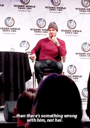 no-one-seesyou-likeido-blog: Stephen Amell answering to the question if the fact that Felicity has become too strong of a woman, might keep Oliver from continuing forward with her. #takenotesmen #feminist men are the hottest best men (x): LD  WIZARD WORLD  соме сом  WIZARD WORLD  COMIC CON  WIZARD We  COMIC CO  TIZARD WORLD  COMIC CON  WIZARD WO  COMIC CON  WIZARD WORLD  COMIC CON  wor  WIZARD Wc  COMIC CE  D WORLD  CON  ARD  MIC  then there's something wrong  with him, not her. no-one-seesyou-likeido-blog: Stephen Amell answering to the question if the fact that Felicity has become too strong of a woman, might keep Oliver from continuing forward with her. #takenotesmen #feminist men are the hottest best men (x)