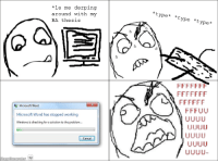 """le me derping  around with my  BA thesis  Microsoft Word  Microsoft Word has stopped working  Windows is checking for a solution to the problem.  ancel  type  *type *type* le """"Finally started writing my Rage Comic-based paper"""" rage"""