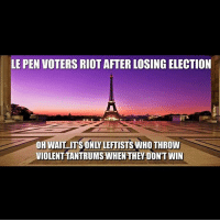 The liberal cry babies would have been out in full force if Le Pen won... 🔴Go click the link in my bio🔴 MAGA DonnyT POTUS DonaldJTrump energizerdonny Go follow my fellow right winger: @45th__commander_in_chief: LE PEN VOTERS RIOT AFTER LOSINGELECTION  OH WAIT..ITSONLYLEFTISTS WHO THROW  VIOLENTATANTRUMSWHENTHEY DONTWIN The liberal cry babies would have been out in full force if Le Pen won... 🔴Go click the link in my bio🔴 MAGA DonnyT POTUS DonaldJTrump energizerdonny Go follow my fellow right winger: @45th__commander_in_chief