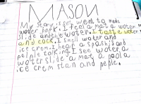 Funny, School, and Time: le tolkin ee woter a My son had to write a story in school about the senses. He wrote about our trip to the water park. He got to try Coke for the first time!