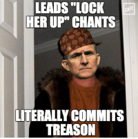"""Memes, Michael, and Scumbag: LEADS LOCK  CAFE  HERUP"""" CHANTS  LITERALLY COMMITS  TREASON Scumbag Michael Flynn."""