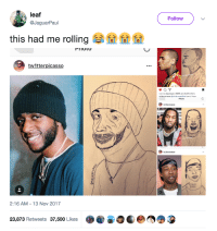 <p>This is true art (via /r/BlackPeopleTwitter)</p>: leaf  Follow  @JaguarPaul  this had me rolling sa' e 01 01  PIIOL  tw1tterpicasso  Liked by dayelasoul, ifftiffif and 23,018 others  Photo  2:16 AM -13 Nov 2017  23,873 Retweets 37,500 Likes <p>This is true art (via /r/BlackPeopleTwitter)</p>