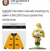 Steal Her Style: Leah Genesis 6  @cosmic gc  Isabelle has been casually beating my  ass in a $4,200 Gucci jacket this  whole time  @willent  gucci.com  GUCC