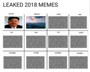 💥 by special66x FOLLOW 4 MORE MEMES.: LEAKED 2018 MEMES  JANUARY  FEBRUARY  млаон  APRIL  JULY  MAY  JUNE  AUGUST  SEPTEMBER  остовER  NOVEMBER  DECEMBER 💥 by special66x FOLLOW 4 MORE MEMES.