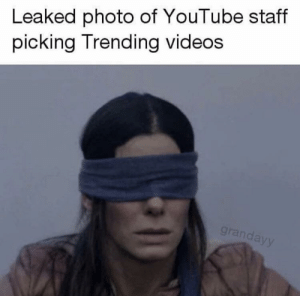 Videos, youtube.com, and Photo: Leaked photo of YouTube staff  picking Trending videos  granday Why is this so accurate