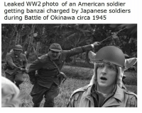 "Dank, Meme, and Soldiers: Leaked WW2 photo of an American soldier  getting banzai charged by Japanese soldiers  during Battle of Okinawa circa 1945 <p>Logan Paul and the Japanese via /r/dank_meme <a href=""http://ift.tt/2F0f1f5"">http://ift.tt/2F0f1f5</a></p>"