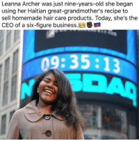 Memes, Archer, and Business: Leanna Archer was just nine-years-old she began  using her Haitian great-grandmother's recipe to  sell homemade hair care products. Today, she's the  CEO of a six-figure business.  09:35:13