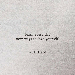 👍 https://t.co/roCZJYBCRy: learn every day  new ways to love yourself.  -JH Hard 👍 https://t.co/roCZJYBCRy