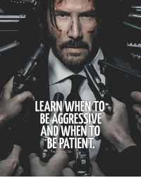 Memes, Tag Someone, and Success: LEARN WHEN TO  BE AGGRESSIVE  AND WHEN TO  FBEPATIENT  The Success Tag someone 🔥 thesuccessclub